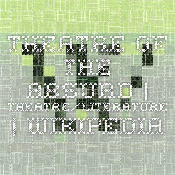 Theatre of the Absurd | Theatre/Literature | Wikipedia