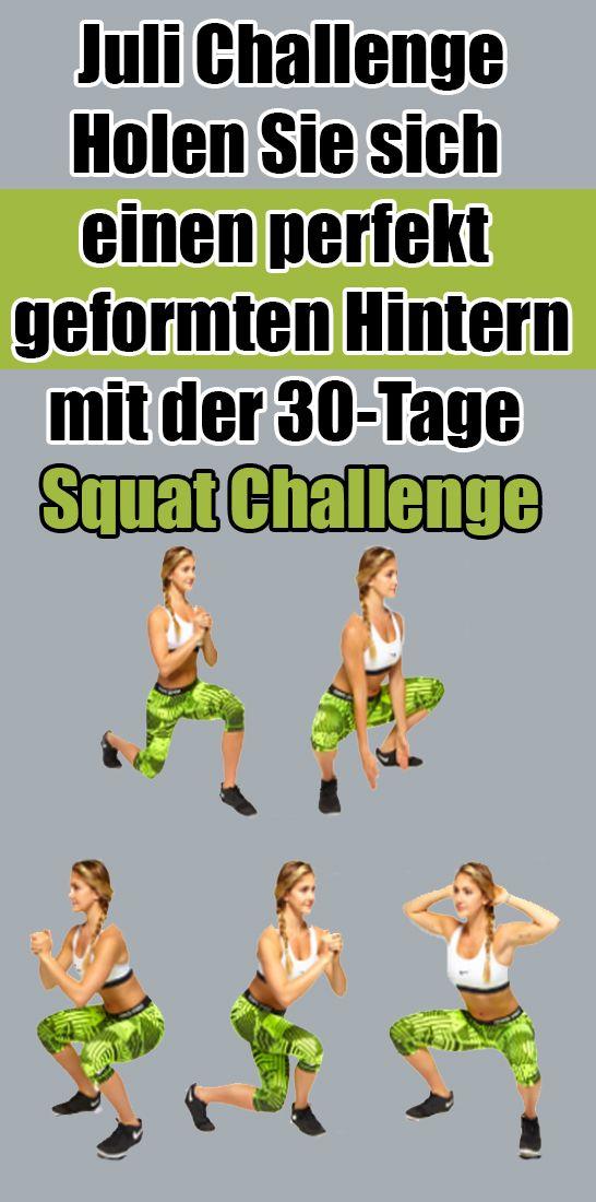 Juli Challenge: Holen Sie sich einen perfekt geformten Hintern mit der 30-Tage Squat Challenge