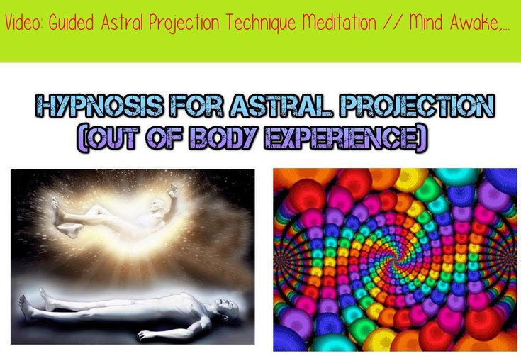 Guided astral projection technique meditation mind
