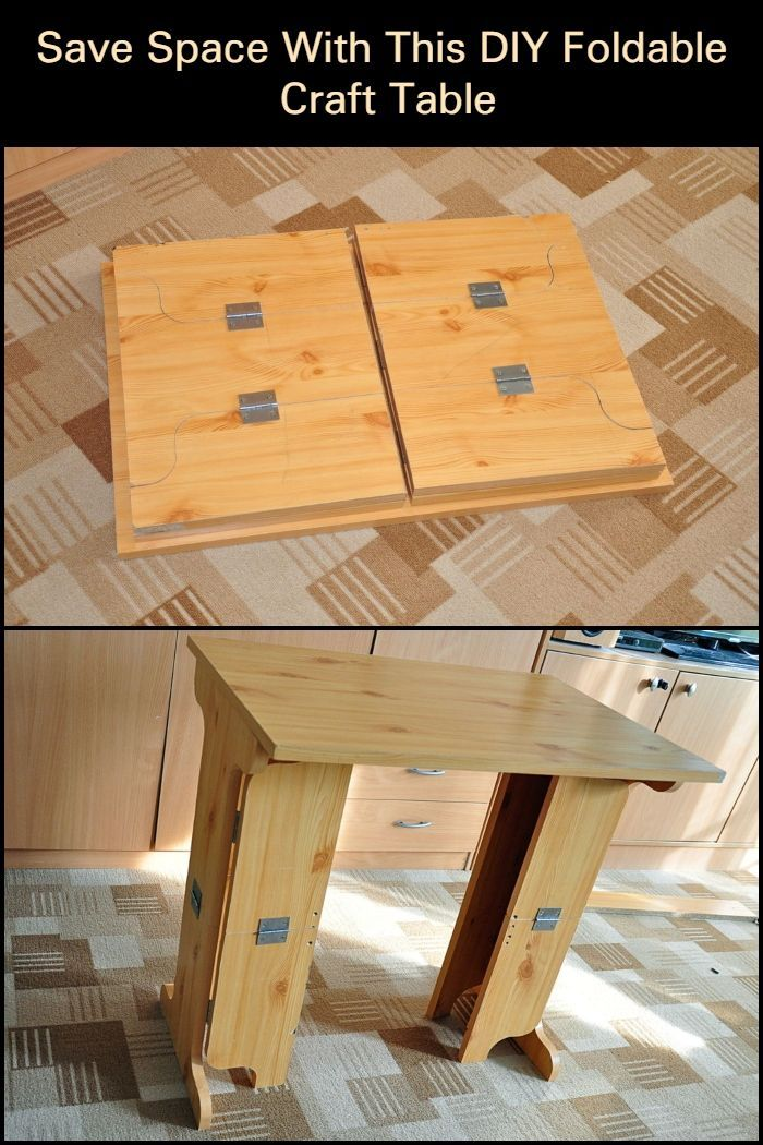 Save Space By Building Your Own Foldable Craft Table In 2020 Craft Table Diy Furniture Projects Table