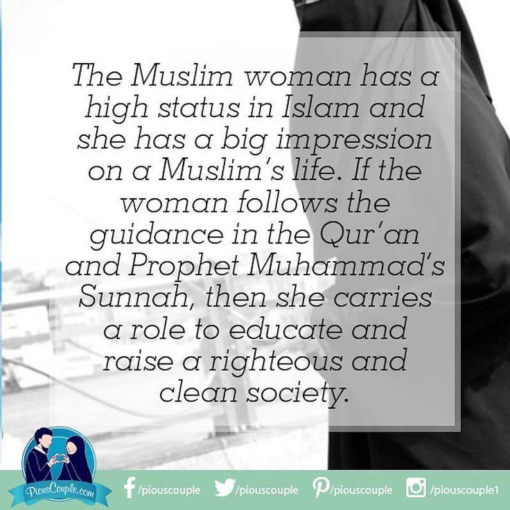 #muslim #women #status #islam #impression #life #quran #guidence #Sunnah #role #educate #society