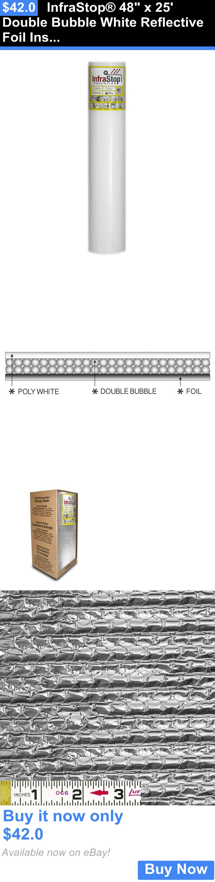 materials: Infrastop® 48 X 25 Double Bubble White Reflective Foil Insulation BUY IT NOW ONLY: $42.0
