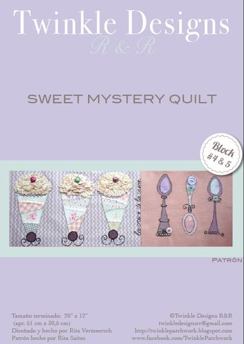 Sweet Mystery Quilt - Block # 4 & 5