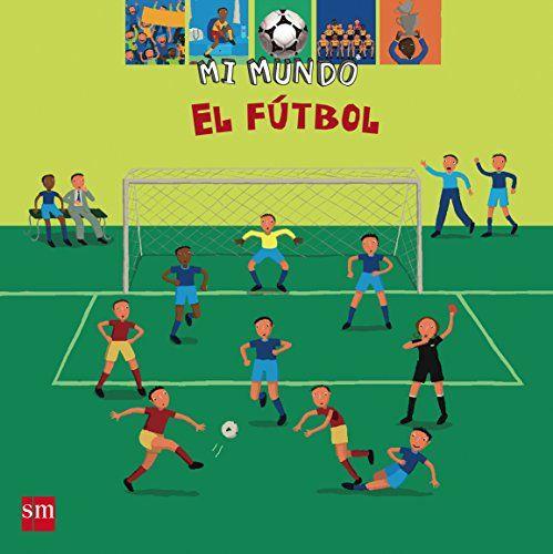 mi mundo el futbol sm - Buscar con Google