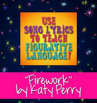 "Happy 4th, Friends! Here's a FREE download for you: Use ""Firework"" by Katy Perry to teach poetry terms and figurative language activity"