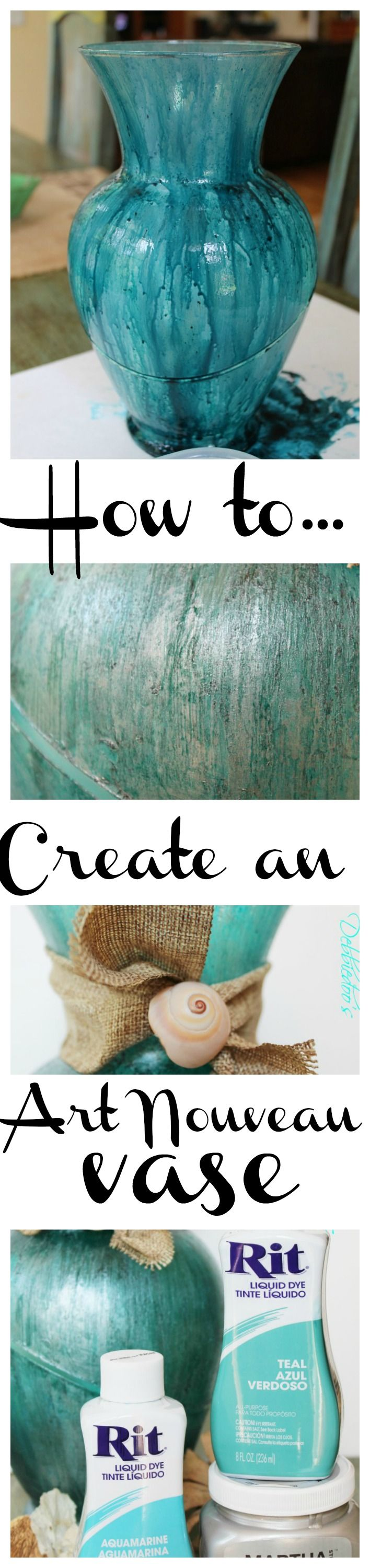 How to create your own one of a kind high end looking vase for just a few dollars. #Modpodge, #ritdye, doo-over. Art Nouveau, Coastal style for this one.
