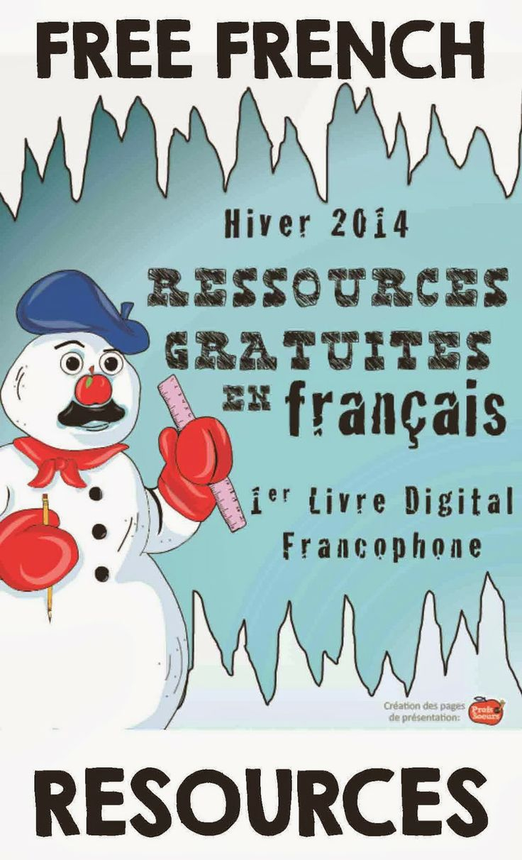 http://www.teacherspayteachers.com/Product/French-Tips-and-Freebies-e-Book-Winter-2014-Ressources-gratuites-en-francais-1053086