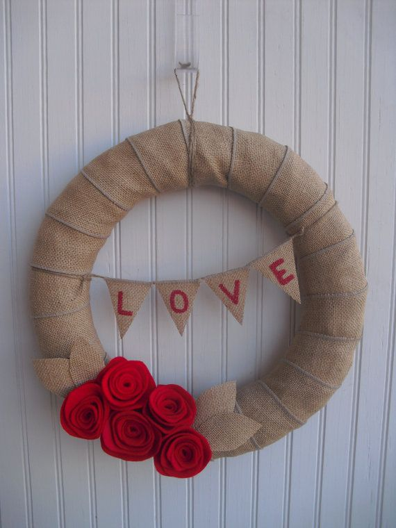 valentines day or every day wreath... burlap, some twine, felt flowers... easy peezy