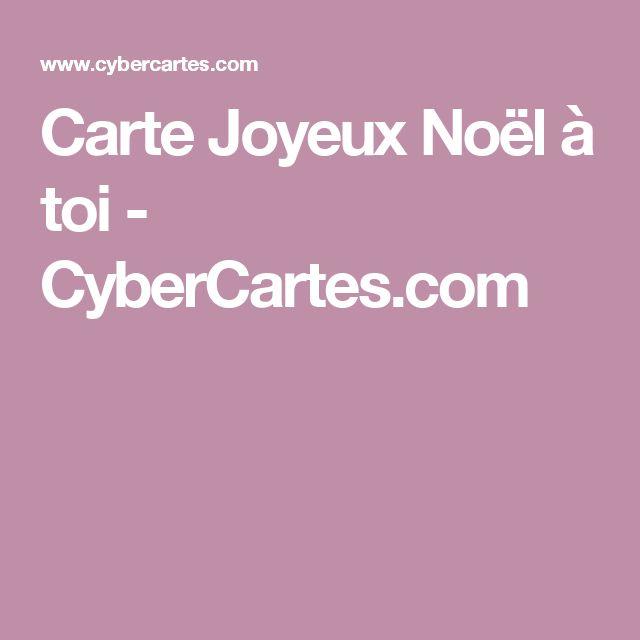 Carte Joyeux Noël à toi - CyberCartes.com
