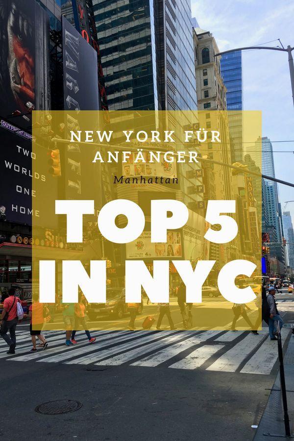 USA Teil 1 – Meine Top 5 in New York
