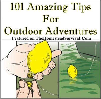 The Homestead Survival | 101 Amazing Tips For Outdoor Adventures || Homesteading | Homesteaders| DIY | Self Sufficiency | Sustainability | Self-Reliance | Backyard Farming | Country Living | Simple Living - Hunting - Fishing - Camping