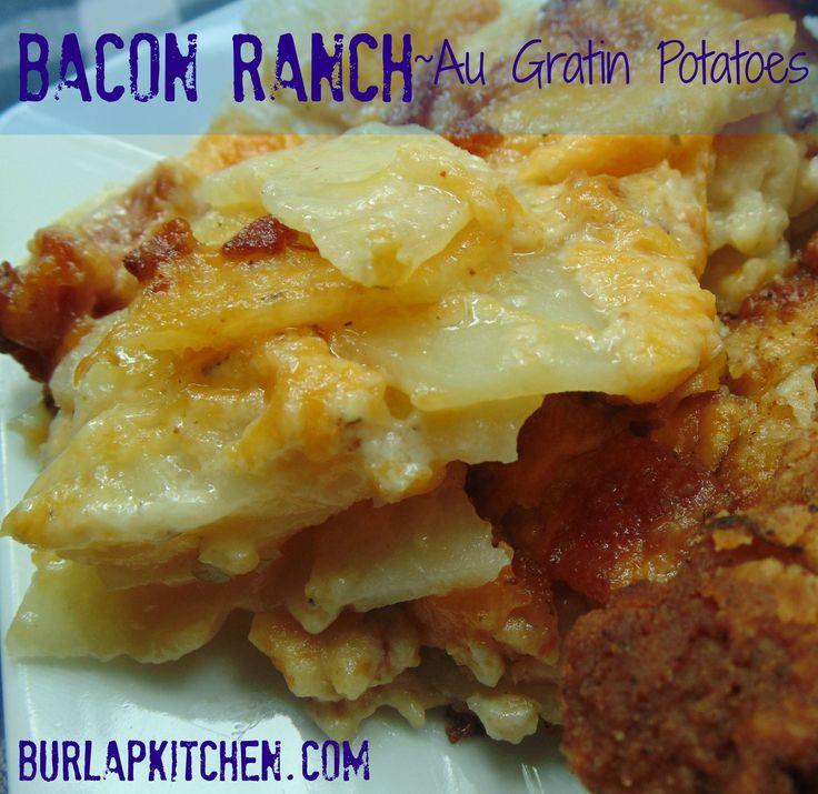 Cheesy Bacon Ranch Au Gratin potatoes - Powered by @ultimaterecipe