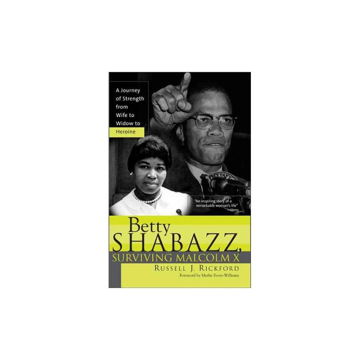 Betty Shabazz : A Remarkable Story of Survival and Faith before and after Malcolm X (Paperback) (Russell