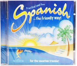 Spanish...the friendly way  - Essentials for Every Traveller