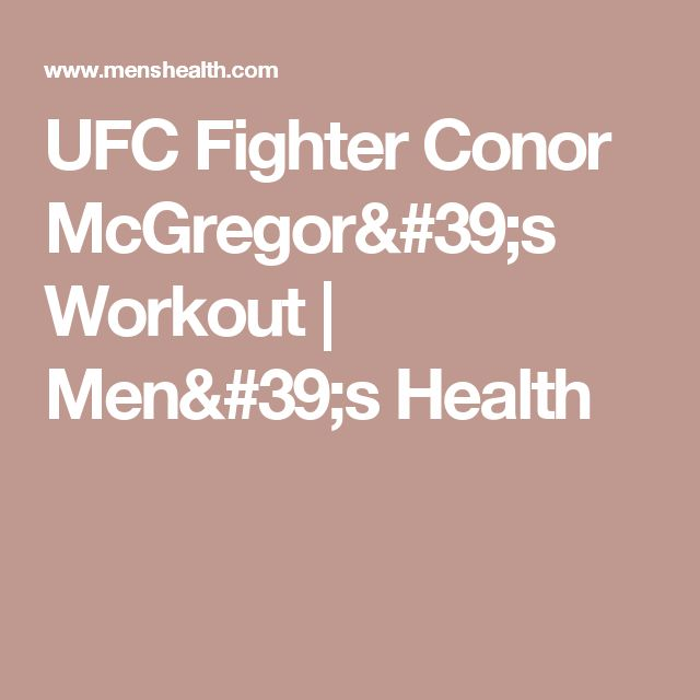 UFC Fighter Conor McGregor's Workout | Men's Health