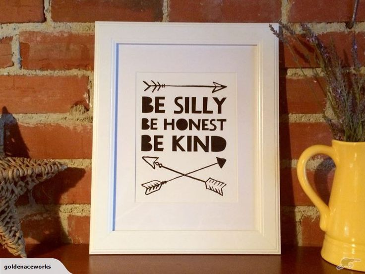"Pimp your kid's walls with some sweet artwork. ""Be Silly, Be Honest, Be Kind"" Quote Wall Art Print Trademe NZ SHE ACED IT LIMITED trading as Golden Ace Works."