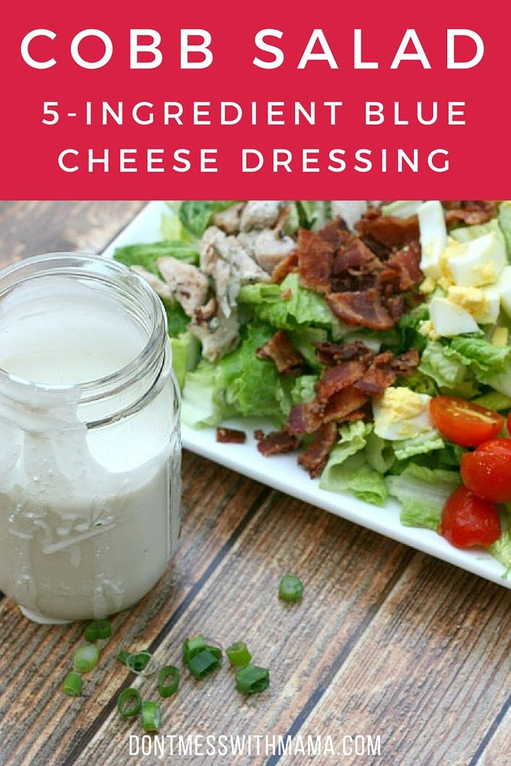 Cobb Salad with Homemade 5-Ingredient Blue Cheese Dressing - a real ...