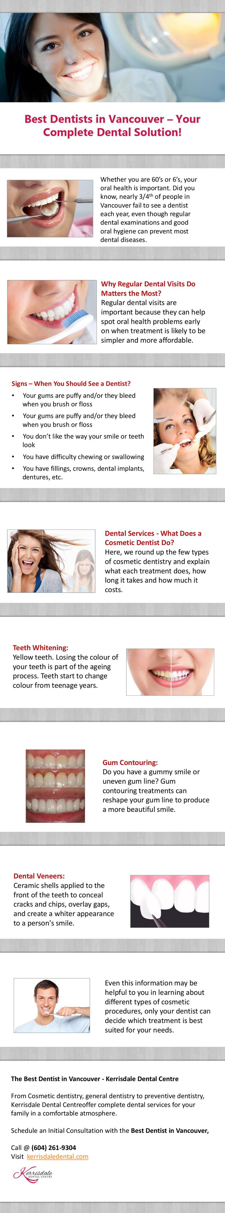 Best Dentists in Vancouver - Pain Free Dental Care!  -  From Cosmetic dentistry, general dentistry to preventive dentistry, the best dentists in Kerrisdale Dental Centre offer complete dental services for your family in a comfortable atmosphere. Visit http://kerrisdaledental.com/