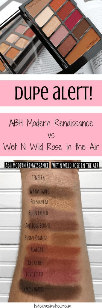 MODERN RENAISSANCE DUPE - WET N WILD ROSE IN THE AIR | Kate Loves Makeup