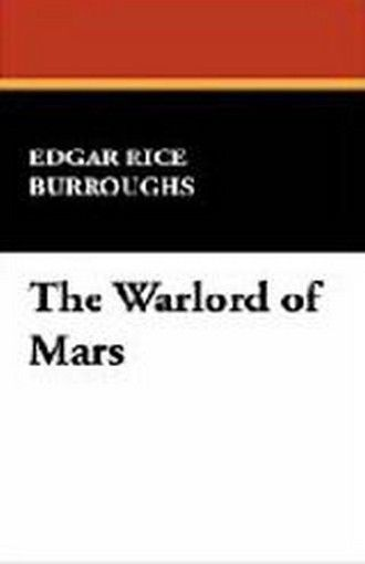 The Warlord of Mars, by Edgar Rice Burroughs (Paperback)