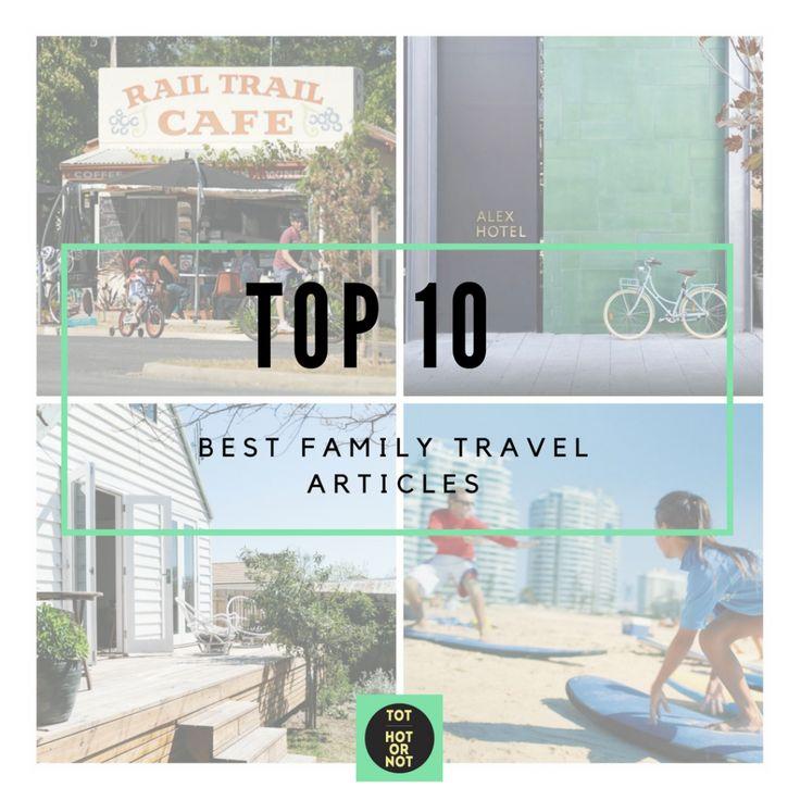 The HOT List: Top 10 Family Travel Links on the Web - September 2016 http://tothotornot.com/2016/09/family-travel-links-september-2016/