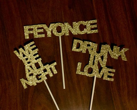 Beyonce Themed Bachelorette // Photo Booth Props // Feyonce // We Be All Night // Drunk In Love