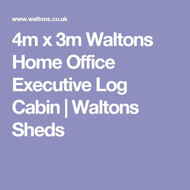 4m x 3m Waltons Home Office Executive Log Cabin | Waltons Sheds