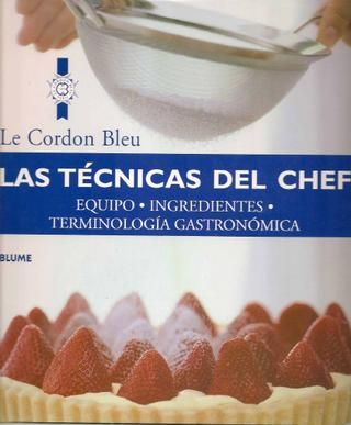 Las tecnicas del chef  Libro de cocina en español