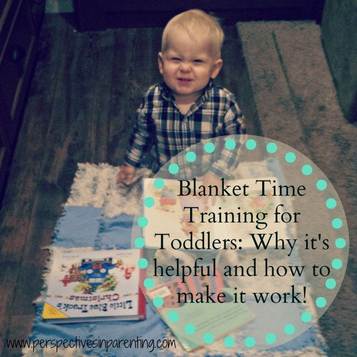 Blanket time training for toddlers--tips for gently training your toddler to play on a blanket! Includes a video!