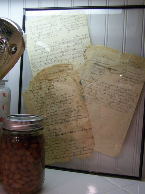 Came across recipes written by my grandma who has passed away.  I cherish the thought of her sitting down to lovingly write out a full recipe all by hand just for me.  I am framing her recipe even though it is tattered, splattered and torn.  I also plan to frame recipes written by my husband's grandmas too!!!