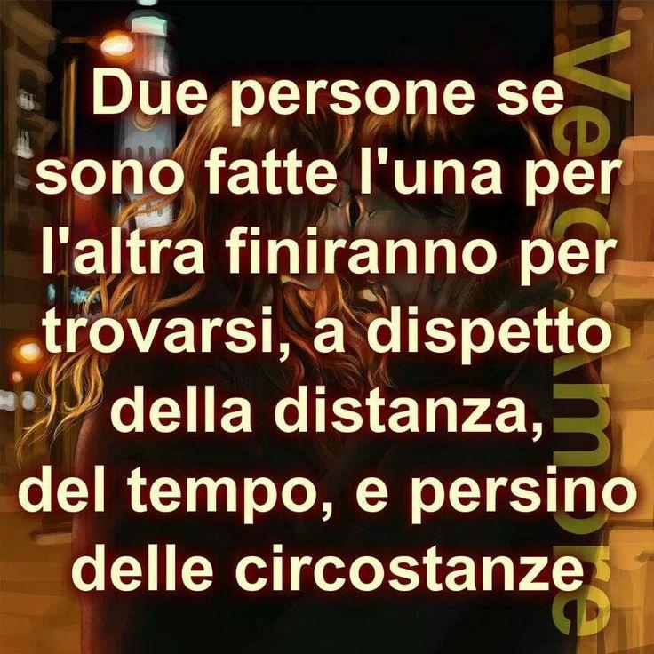 Due persone se sono fatte l'una per l'altra finiranno per trovarsi, a dispetto della distanza, del tempo, e persino delle circostanze.