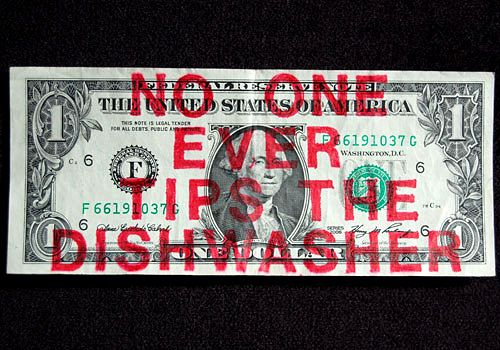 "Max Shuster: Red-Note31,  hand stenciled, permanent ink ""NO ONE EVER TIPS THE DISHWASHER"""