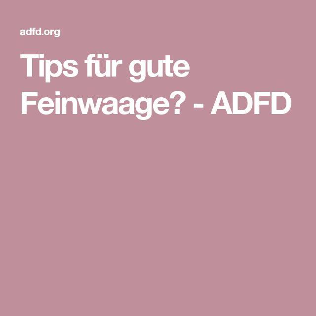 Tips für gute Feinwaage? - ADFD