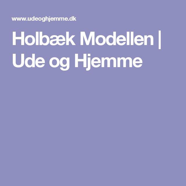 Holbæk Modellen   Ude og Hjemme
