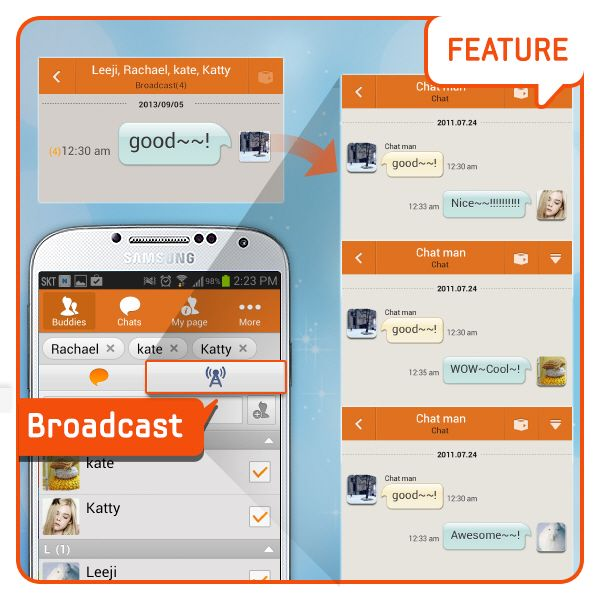 [Feature]Broadcast/ Did you know that you can send a group message to up to 200 people with ChatON using the 'Broadcast'? When you use the 'Broadcast', you can send messages to each one of your friends separately, not as a group chatting. It would be perfect for informing event, classes, and family affair! [기능소개] 브로드캐스트 (단체메시지)/챗온의 브로드캐스트를 이용하면, 최대 200명의 친구에게 단체메시지 전송이 가능하다는 것 알고 계셨나요? 그룹대화가 아닌 각각의 친구들에게 1:1로 메시지를 보낼 수 있습니다. 행사진행, 동아리 공지, 각종 가족행사 등에 안성맞춤이겠죠?