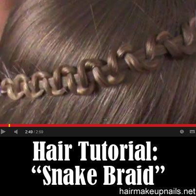 Snake Braid Tutorial---THIS IS MAGIC. So great and easy! definitely should try this!