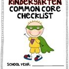 Be a Common Core Superhero!  Use this color coded checklist to document when you have taught to the Kindergarten Common Core Standards.