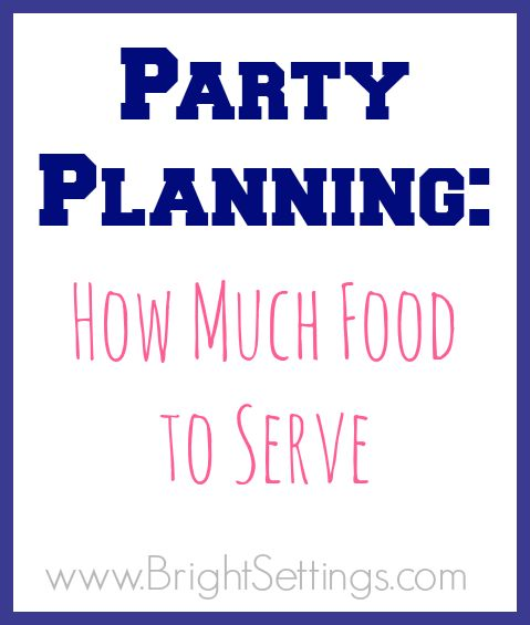 Read this before you order your reception food.Bright Ideas, Anastasia Samsonova, Food Quantity For Party, Event Planning, Deidre Parmenter, Parties, Blog Post, Graduation Party Foods Recipes, Events Plans
