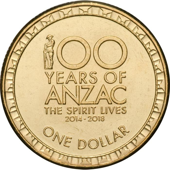 "Australian one dollar coin. 100 Years of ANZAC. The coin features the Anzac Centenary logo including the image of an Australian Digger, head bowed and rifle reversed in solemn reflection and the words ""100 Years of Anzac – The Spirit Lives"". (Available to buy at this link)."