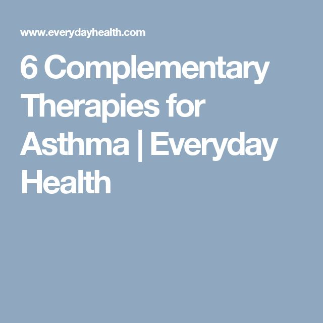 6 Complementary Therapies for Asthma   Everyday Health
