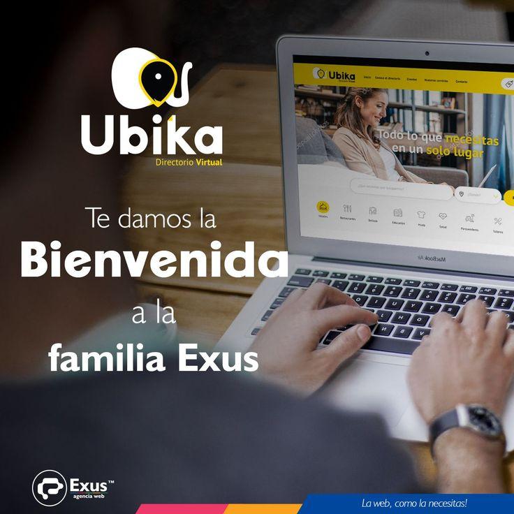 Hoy queremos darle la #bienvenida a nuestro nuevo #cliente Ubika  Próximamente conocerás un nuevo #directoriovirtual. https://exus.cf/2wa6PEe