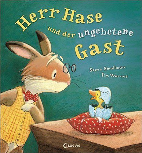 Herr Hase und der ungebetene Gast: Amazon.de: Steve Smallman, Tim Warnes, Klara Schneider: Bücher