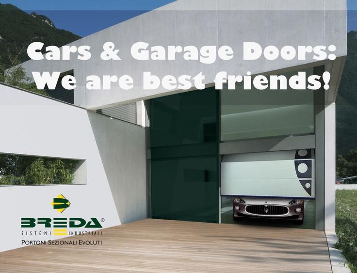 Automobili e Portoni da garage: fatti per stare assieme!!!  #BredaLoveCars #portoni #sezionali #garage #doors #breda