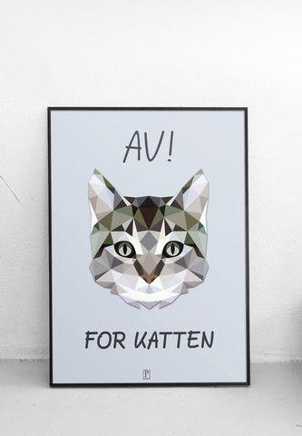 plakat med dansk ordsprog: av for katten