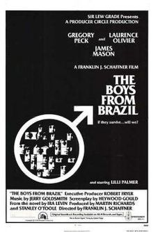 Movie: The Boys from Brazil (1975)  Directed by Franklin J. Schaffner   Produced by Martin Richards, Stanley O'Toole,  Robert Fryer. creenplay by Heywood Gould. Based on The Boys from Brazil by Ira Levin.   Starz Gregory Peck, Laurence Olivier, James Mason.  Nazi hunter, Dr. Josef Mengele, scientific genetics, surprise ending! WOW,  Highly recommend the book! clic pic for more info on movie
