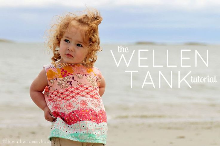Wellen tank tutorial: Wellen Tanks, Sewing Projects, Tanks Tutorials, Galleries Fabrics, Tanks Tops, Girls Clothing, Luvinthemommyhood, Kids Clothing, Sewing Tutorials
