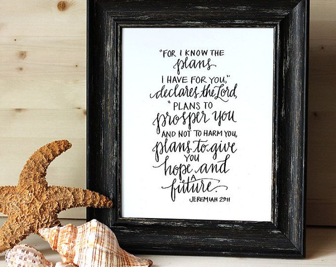 "11x14  PRINT Hand Inked Jeremiah 29:11 ""I know the plans I have for you..."""