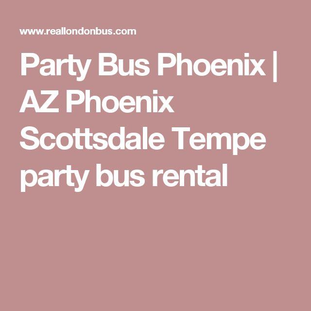 Party Bus Phoenix | AZ Phoenix Scottsdale Tempe party bus rental