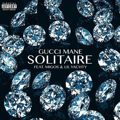 Description:- Solitaire Song Lyrics are provided in this article. Solitaire Ft. Migos & Lil Yachty Song is the new upcoming english song. Which is Sung by Famous Singer Gucci Mane. The song is releasing on 2 March 2018. Glacier Boyz is the latest album of Gucci Mane. Producer of this album is DJ Durel, Quavo & Da Honorable C.N.O.T.E.
