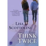 Think Twice (Kindle Edition)By Lisa Scottoline